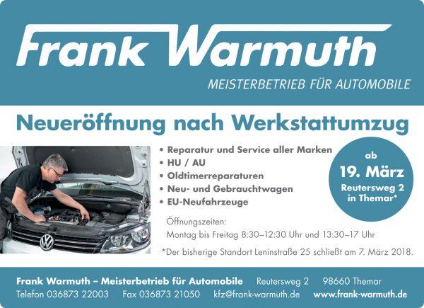 Frank Warmuth: Neueröffnung nach Werkstattumzug